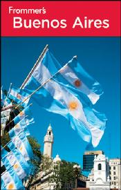The Fourth Edition Frommer's Buenos Aires by Michael Luongo